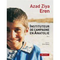 Bleu Autour - instituteur de campagne en Anatolie ; chroniques 2002-2003