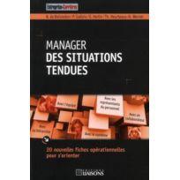 Entreprise Et Carrieres - Manager Des Situations Tendues. 20 Nouvelles Fiche Operationnelles Pour S'Orienter