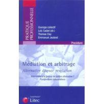Lexisnexis - mediation & arbitrage alternative a la justice ou justice alternative
