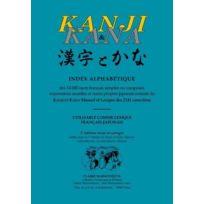 Jean Maisonneuve - Kanji & Kana ; index alphabétique des 14 000 mots français simples ou composés, expressions usuelles et noms propres japonais extraits du Kanji et Kana 2e édition