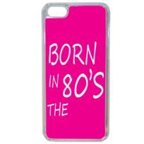 Lapinette - Coque Rigide Humour Born In 80 S Femme Pour Apple Iphone 7 Plus