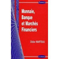 Economica - Monnaie, Banque Et Marches Financiers