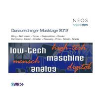 Neos - Donaueschinger Musiktage 2012