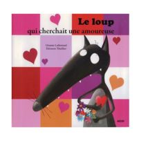 Editions Auzou - Livre Mes P'tits Albums : Le loup qui cherchait une amoureuse