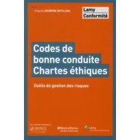 Lamy - codes de bonne conduite, chartes ethiques outils de gestion des risques