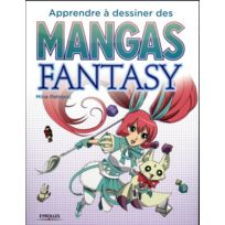 Eyrolles - Apprendre a dessiner des mangas fantasy
