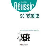 Arnaud Franel - Reussir ; sa retraite