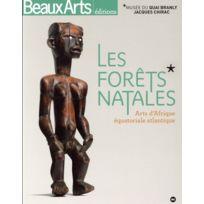 Beaux Arts Editions - Beaux Arts Magazine ; les forêts natales ; arts d'Afrique équatoriale atlantique
