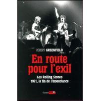 Castor Astral - en route pour l'exil ; les Rolling Stones, 1971, la fin de l'insouciance