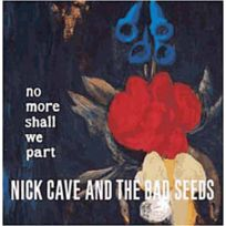 - Nick & The Bad Seeds Cave - No more shall we part Boitier cristal Edition Collector