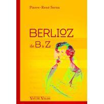 Van De Velde - Serna Pierre-rene - Berlioz De B A Z