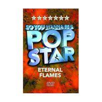Générique - So You Wanna Be A Pop Star - Eternal Flames
