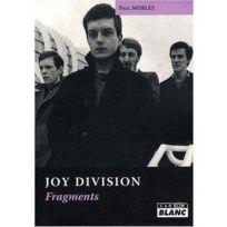 Camion Blanc - Fragments ; Joy Division