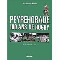 Atlantica - Peyrehorade 100 Ans De Rugby