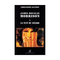 Acanthe - Jim Morrison ou la Nuit du Lézard