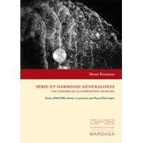 Editions Mardaga - Librairie, Papeterie, Dvd. Pousseur H Serie Et Harmonie Generalisees une Theorie De La Composition Musicale, Technique