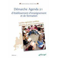 Educagri - démarche agenda 21 d'établissement d'enseignement et de formation ; lycées agricoles publics picards et autres expériences