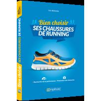 Editions Amphora - Bien choisir ses chaussures de running