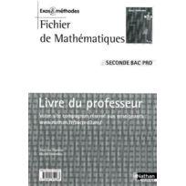 Nathan - fichier de mathématiques ; 2nde Bac pro ; livre du professeur édition 2009
