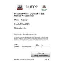 Editions Uttscheid - Document unique d'évaluation des risques professionnels métier : Jardinier - Version 2017