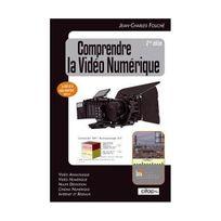 Baie Des Anges - Comprendre la video numerique, deuxième édition