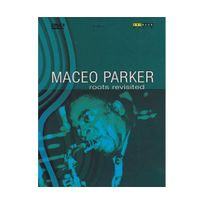 Naive - Maceo Parker : Roots Revisited