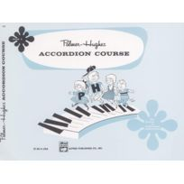 Alfred Music - Partitions Variété, Pop, Rock. Alfred Publishing Palmer Bill And Hughes Ed - Accordian Course, Book 1 - Accordion Piano