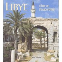 Acr - Libye D'Hier Et D'Aujourd'Hui