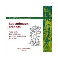 Insep Consulting - Les animaux créatifs : Faire jaillir des solutions avec les inventions de la vie
