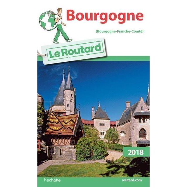 c0075bd9665 Hachette Tourisme - guide du routard bourgogne édition 2018 - pas ...