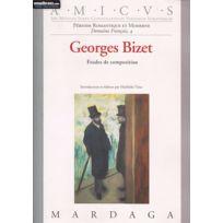 Editions Mardaga - Librairie, Papeterie, Dvd. Vittu M Georges Bizet - Etudes De Composition Technique Soldes