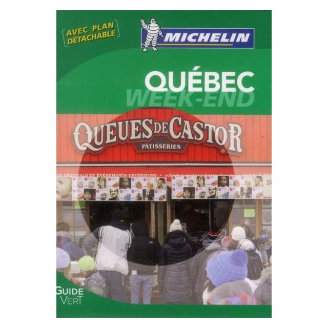 le guide vert week end montreal michelin