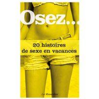 La Musardine - Osez 20 histoires de sexe en vacances