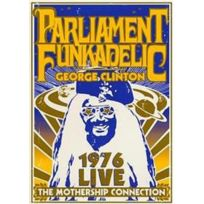 Gravity Records - Parliament _ Funkadelic - George Clinton : 1976 Live The Mothership Connection