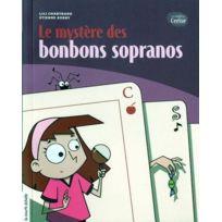 Courte Echelle - Le mystère des bonbons sopranos