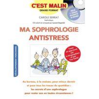 Leduc.S - C'EST Malin Grand Format ; ma sophrologie anti-stress