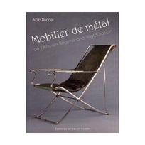 Monelle Hayot - Mobilier de métal : De l'ancien régime à la restauration