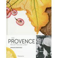 Flammarion - ma Provence, recettes de chef