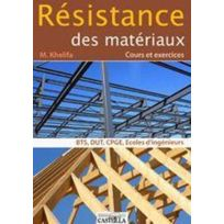 Casteilla - résistance des matériaux ; Bts/DUT/classes préparatoires/écoles d'ingénieurs ; cours et exercices