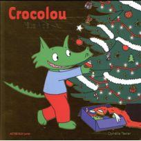 Actes Sud Junior - Crocolou fête Noël