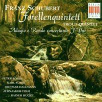 Berlin Classics - Schubert : Forellenquintett QUINTETTE « La Truite », ; « Adagio E Rondo Concertante » En Fa Majeur, Pour Piano, Violon, Alto Et - Cd
