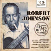 Documents - Robert Johnson - And other delta blues heroes Coffret