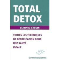 Tredaniel - Toutes les techniques de détoxication