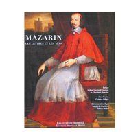 Monelle Hayot - Mazarin les Lettres et les Arts