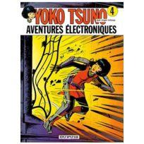Dupuis - Yoko Tsuno - Tome 4