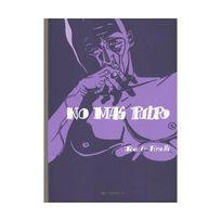 Ego Comme X - No mas pulpo : Edition intégrale