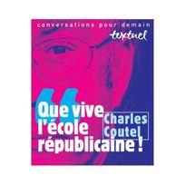 Textuel - Que vive l'école républicaine