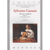 Editions Mardaga - Méthodes Et Pédagogie Ganassi S Oeuvres Completes Vol. 1 - La Fontegara Traités De Diminution