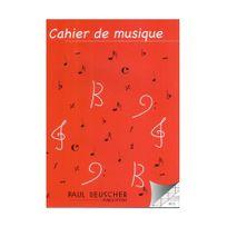 Beuscher - Cahier de musique 12 portées + pages ecriture