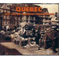 Fremeaux - Musiques du Monde - Quebec : 100 Ans de chansons Folkloriques